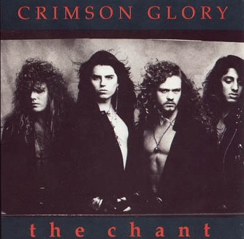 Crimson Glory The Chant
